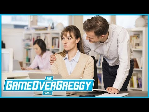 Sexual Harrasment - The GameOverGreggy Show Ep. 202