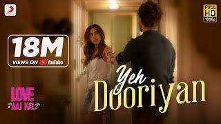 Video Yeh Dooriyan - Official Music Video   Love Aaj Kal   Sara & Kartik   Pritam   Mohit Chouhan download in MP3, 3GP, MP4, WEBM, AVI, FLV January 2017