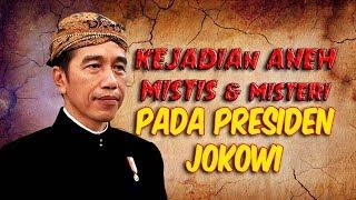 Video INILAH! Kejadian Kejadian Aneh, Mistis Dan Misteri  Pada Presiden Jokowi. MP3, 3GP, MP4, WEBM, AVI, FLV April 2019