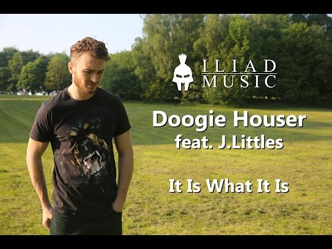 Doogie Houser ft. J.Littles - It Is What It Is (Music Video)