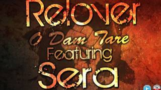 Relover-O Dam Tare feat. Sera