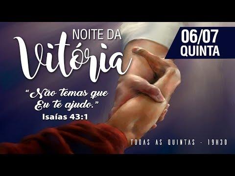 Noite da Vitória - 06/07/2017