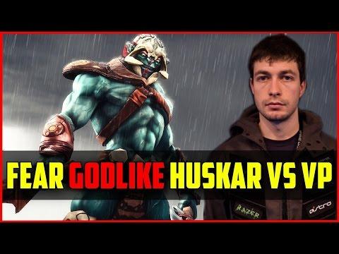 EG.Fear Godlike Huskar vs Virtus Pro @ Dota pit gameplay dota 2