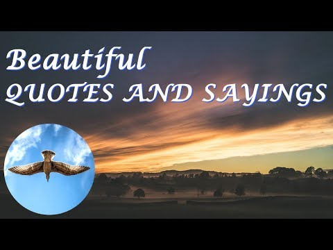 Nice quotes - Beautiful QUOTES AND SAYINGS  (I LOVE #4)