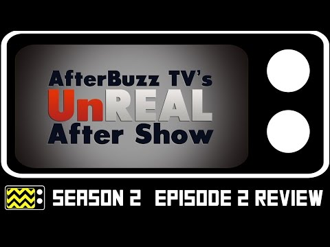 UnREAL Season 2 Episode 2 Review w/ Scotty Dickert | AfterBuzz TV