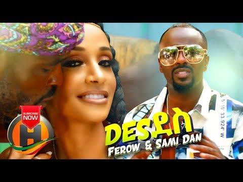Ferow ft. Sami Dan - Des Des | ደስ ደስ - New Ethio - Eritrean Music 2019 (Official Video)