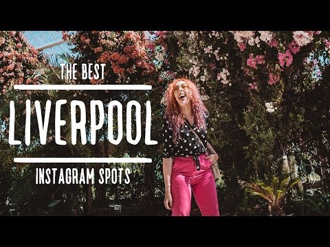 The BEST Instagram Spots In LIVERPOOL | Roam For The Gram