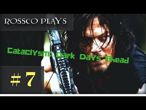 Let's Play Cataclysm: Dark Days Ahead - Episode 7