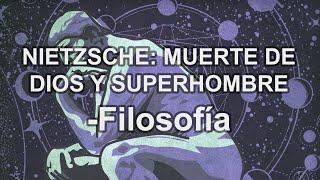 F.Nietzsche: Muerte De Dios Y Superhombre - Filosofía - Educatina
