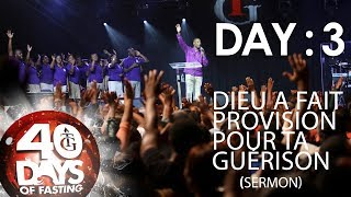 This video is about Pasteur Gregory Toussaint  40-DAY FAST - DAY 3  DIEU A FAIT PROVISION POUR TA GUÉRISON.