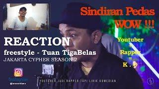 Video REACTION - Jakarta Cypher Season 2 - Tuan TigaBelas (Special Edition) MP3, 3GP, MP4, WEBM, AVI, FLV Desember 2018