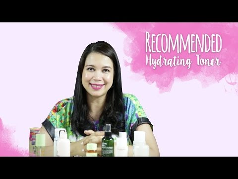 Recommended Hydrating Toners | Skin Care 101