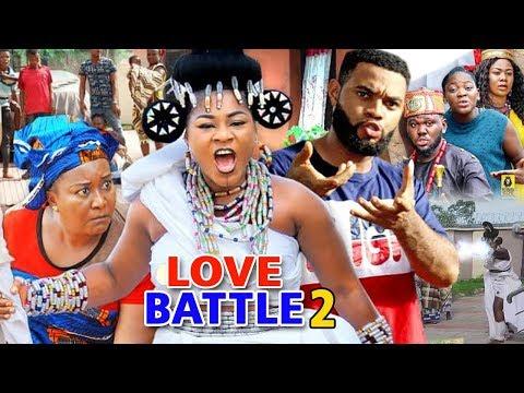 LOVE BATTLE SEASON 2  - (New Movie) 2019 Latest Nigerian Nollywood Movie Full HD