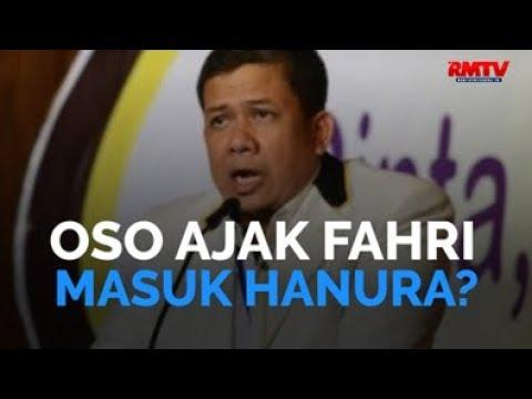 Oso Ajak Fahri Masuk Hanura?