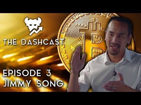 DashCast Ep. 3 | Jimmy Song (Bitcoin, Scaling, BTC vs. BCH) video