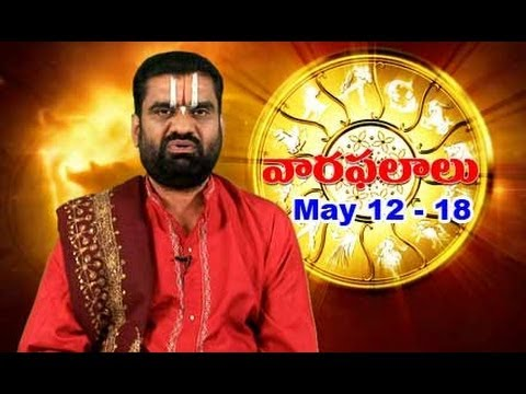 Vaara Phalalu May 12th to May 18th   Weekly Predictions 2013 May 12th to May 18th