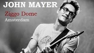 Video John Mayer Live - Ziggo Dome Amsterdam 2014 - Full Concert, HD MP3, 3GP, MP4, WEBM, AVI, FLV Januari 2019