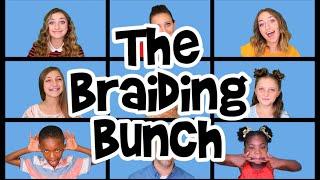 The Braiding Bunch - Parody of The Brady Bunch by DeVol & Schwartz | Cute Girls Hairstyles by Cute Girls Hairstyles