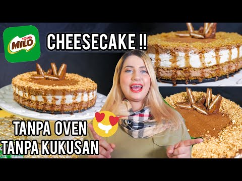 COOKING WITH TASYI : EP 19 - RESEP MILO CHEESE CAKE ( TANPA OVEN TANPA KUKUSAN)