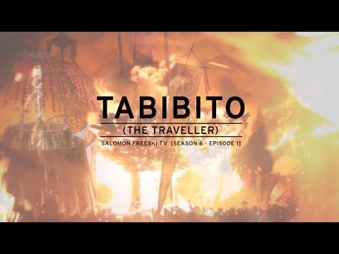Salomon Freeski TV S6 E01: Tabibito (The Traveller)