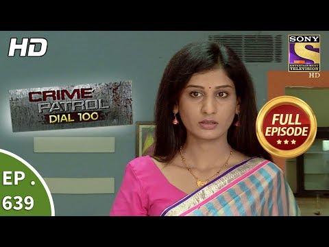 gratis download video - Crime Patrol Dial 100 - क्राइम पेट्रोल - Ep 639 - Full Episode - 26th October, 2017