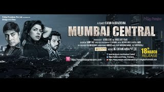 MUMBAI CENTRAL Movie Trailer
