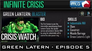 Green Latern - Ep 5 - MLG Crisis Watch