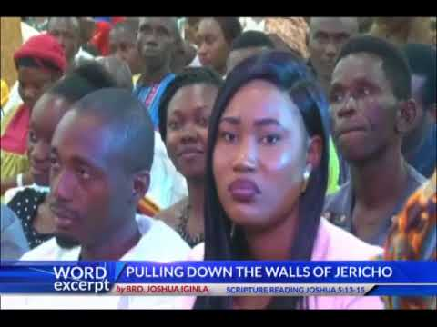 PULLING DOWN THE WALLS OF JERICHO WORD EXCERPT by BRO. JOSHUA IGINLA