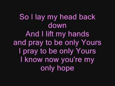 A Walk To Remember Only Hope Lyrics