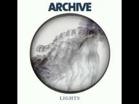 Archive - Lights [Full Version]