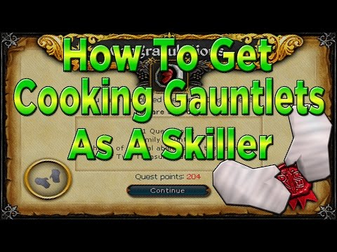 Runescape: How To Get Cooking Gauntlets (Skiller)