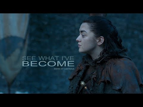 Arya Stark // See What I& 39;ve Become