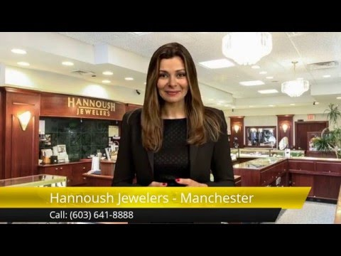 Best Jewelry Stores Manchester NH - Hannoush Jewelers Manchester NH Reviews