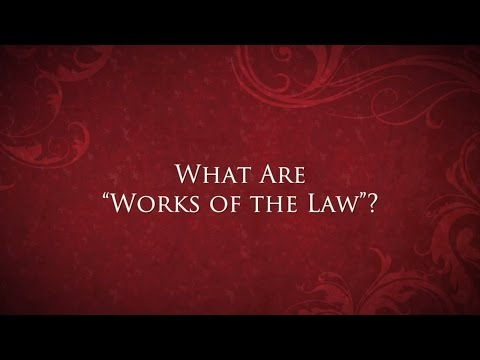"What are ""works of the law""?"