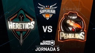 SUPERLIGA ORANGE - TEAM HERETICS VS PENGUINS - Jornada 5 - #SuperligaOrangeCR5