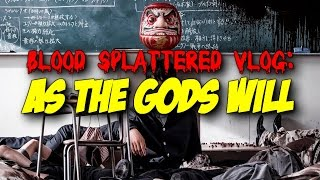 Nonton As The Gods Will  2014    Blood Splattered Vlog  Horror Movie Review  Film Subtitle Indonesia Streaming Movie Download