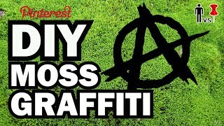 DIY Moss Graffiti - Man Vs. Pin #24