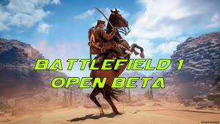 Battlefield 1 - Open Beta