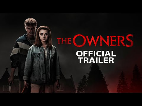 THE OWNERS Official Trailer