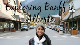 Banff (AB) Canada  city images : Exploring Banff in Alberta, Canada - Travel with Arianne - Travel Canada episode #3