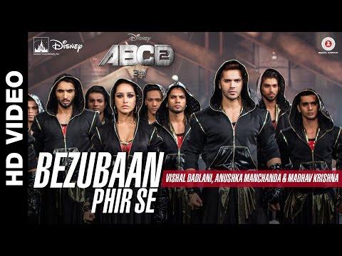 Bezubaan Phir Se   ABCD 2   Varun Dhawan - Shraddh