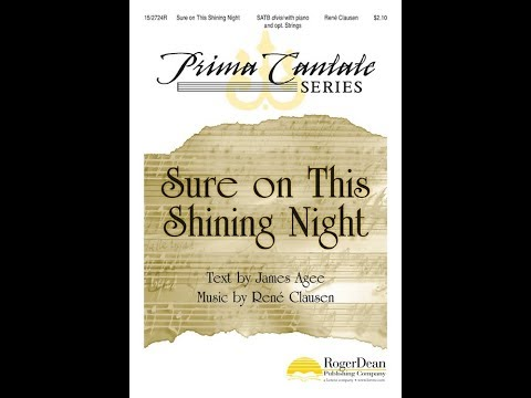 Sure on This Shining Night (SATB) - Rene Clausen
