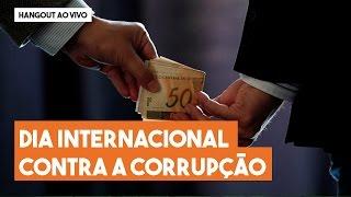 Hangout do Imil – Dia Internacional Contra a Corrupção