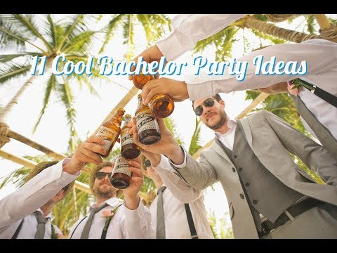 11 Cool Bachelor Party Ideas