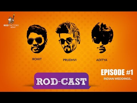RodCast - E01 - Indian Weddings.. - RodFactory