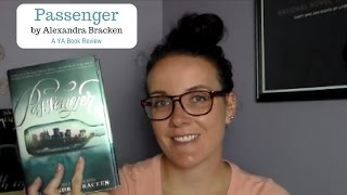 Passenger by Alexandra Bracken (A YA Book Review)