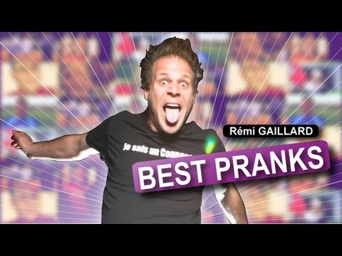 The Best Pranks of Rémi Gaillard