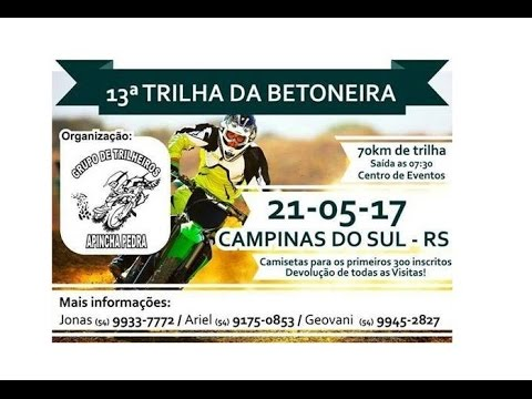 CHAMADA PARA A 13º TRILHA DA BETONEIRA | CAMPlNAS DO SUL  - RS
