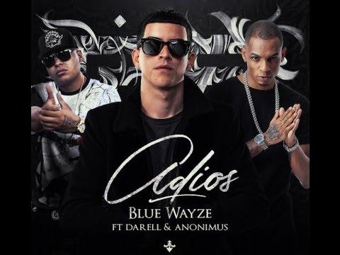 Blue Wayze, Darell & Anonimus_Adios