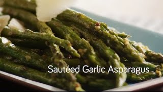 How to Make Sautéed Garlic Asparagus